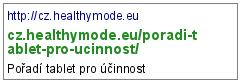 http://cz.healthymode.eu/poradi-tablet-pro-ucinnost/